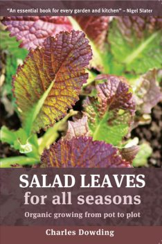 Salad Leaves for All Seasons, Charles Dowding