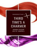 Third Time's a Charmer, Julie Campbell, Amanda Giasson