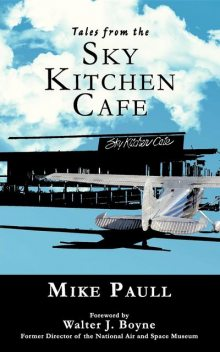 Tales from the Sky Kitchen Cafe, Mike Paull