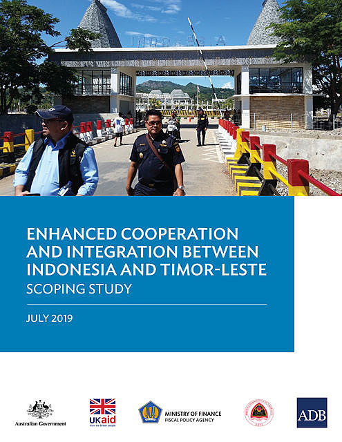 Enhanced Cooperation and Integration Between Indonesia and Timor-Leste, Asian Development Bank