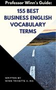 Top 150 Business English Ace Vocabulary Words, H.E.Colby