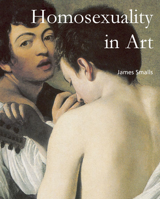 Homosexuality in Art, James Smalls