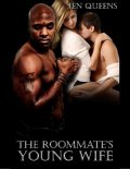 The Roommate's Young Wife: Interracial Cuckold Forced Seduction and Submission, Jen Queens