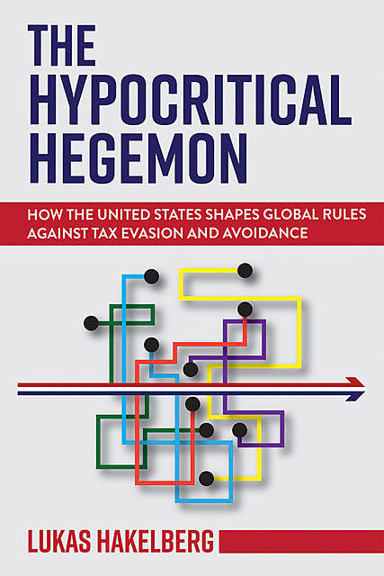 The Hypocritical Hegemon, Lukas Hakelberg