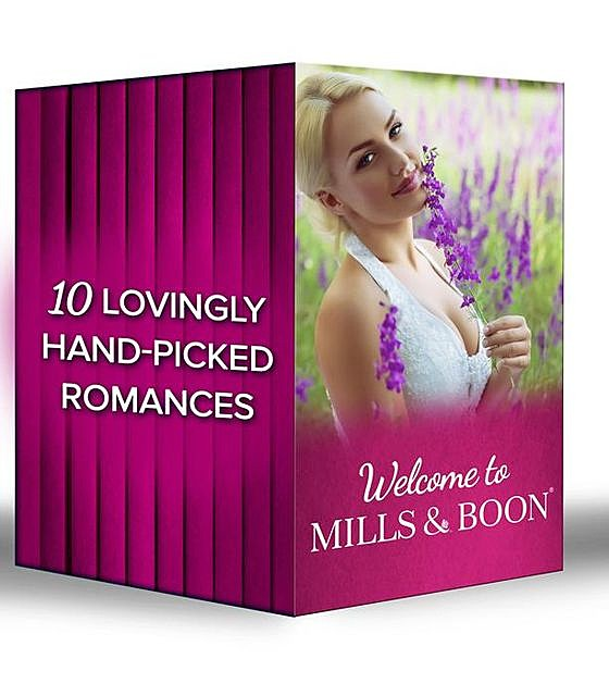 Welcome to Mills & Boon, Marilyn Pappano, Jennie Lucas, Kristi Gold, Angi Morgan, Rhyannon Byrd, Sophie Pembroke, Helen Lacey, Lucy Ryder, Anne Herries, Jennifer Rae
