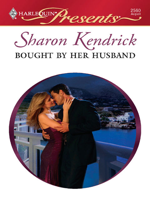 Bought by Her Husband, Sharon Kendrick