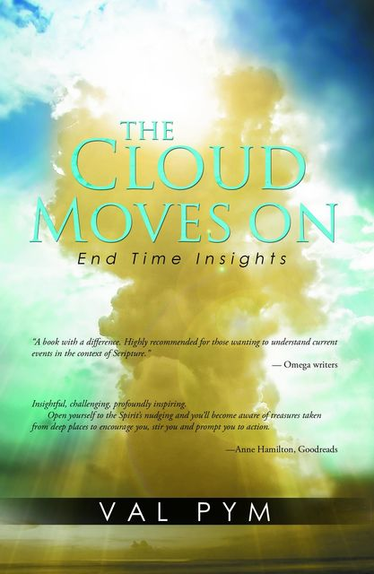 The Cloud Moves On, Val Pym