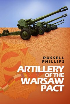 Artillery of the Warsaw Pact, Russell Phillips