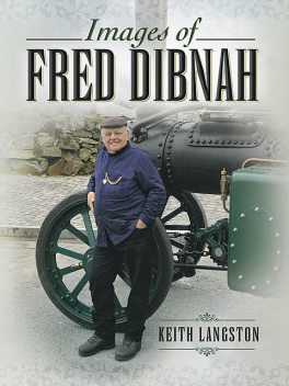 Images of Fred Dibnah, Fred Kerr