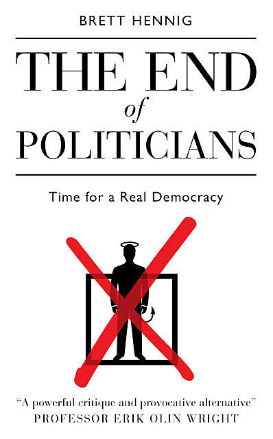 End of Politicians, Brett Hennig