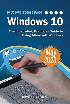 Exploring Windows 10 May 2020 Edition, Kevin Wilson