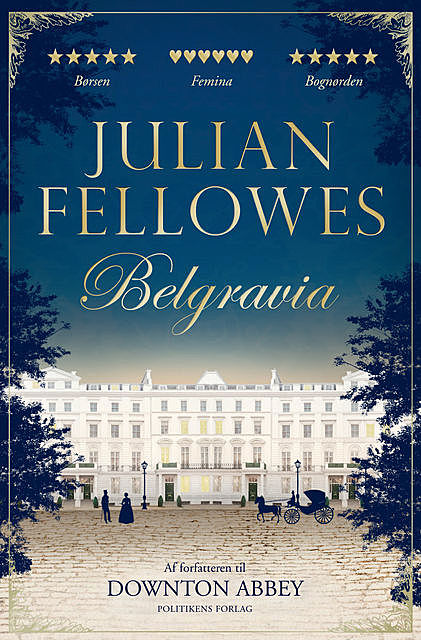 Belgravia, Jullian Fellowes