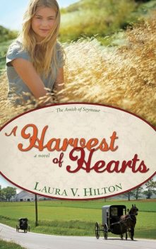 Harvest Of Hearts, Laura Hilton