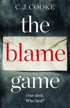 The Blame Game, C.J. Cooke