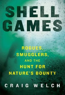 Shell Games, Craig Welch