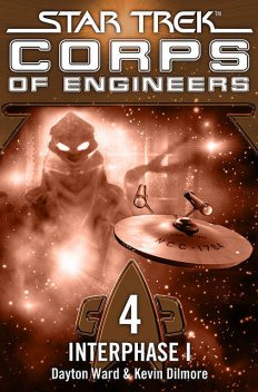 Star Trek – Corps of Engineers 04: Interphase 1, Dayton Ward, Kevin Dilmore
