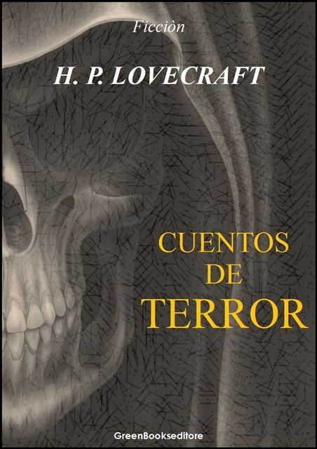 Cuentos de terror, Howard Philips Lovecraft