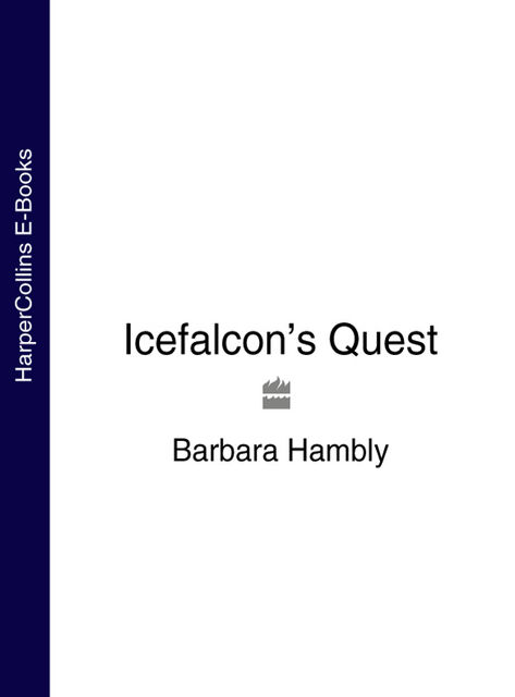 Icefalcons Quest, Barbara Hambly