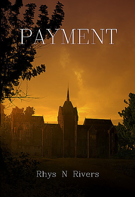 Payment, Rhys N Rivers