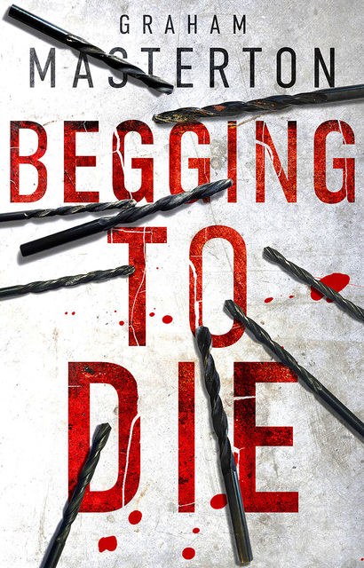 Begging to Die, Graham Masterton