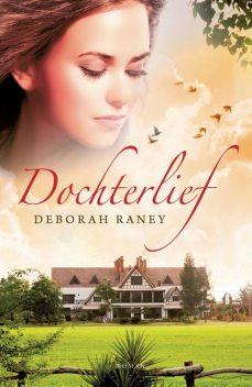 Dochterlief, Deborah Raney