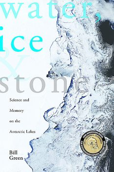 Water, Ice & Stone, Bill Green