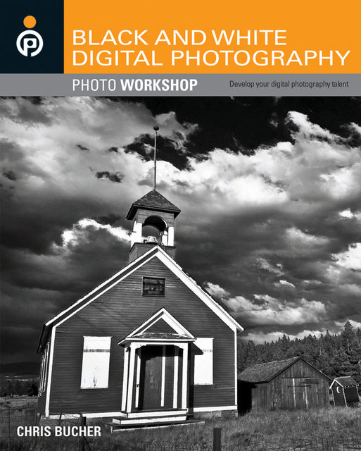 Black and White Digital Photography Photo Workshop, Chris Bucher