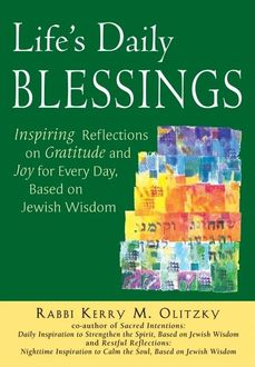 Life's Daily Blessings, Rabbi Kerry M. Olitzky