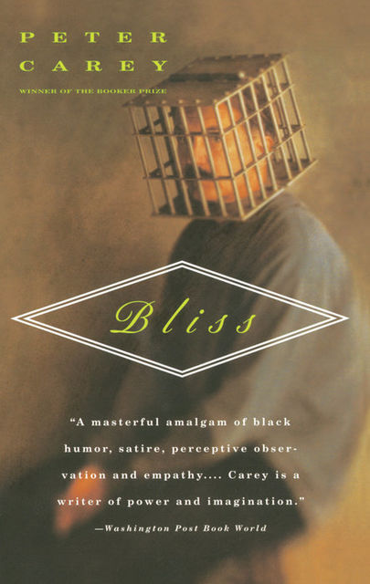 Bliss, Peter Carey