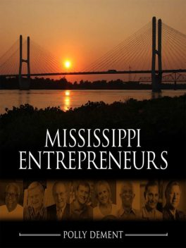 Mississippi Entrepreneurs, Polly Dement