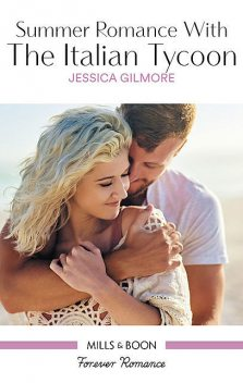 Summer Romance With The Italian Tycoon, Jessica Gilmore