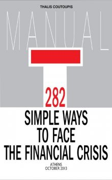 282 Simple Ways to Face the Financial Crisis, Thalis Coutoupis