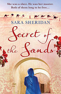 Secret of the Sands, Sara Sheridan