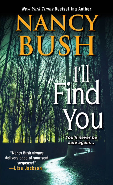 I'll Find You, Nancy Bush