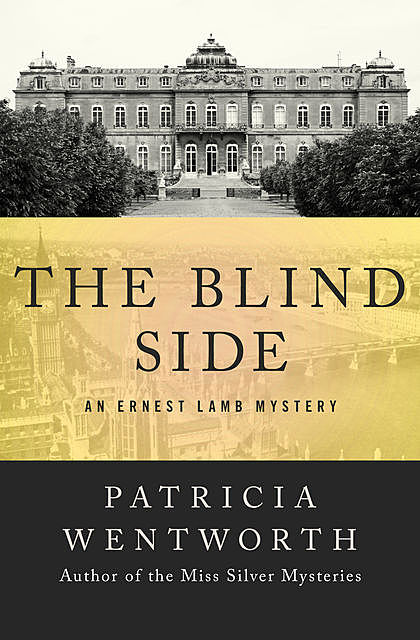 The Blind Side, Patricia Wentworth