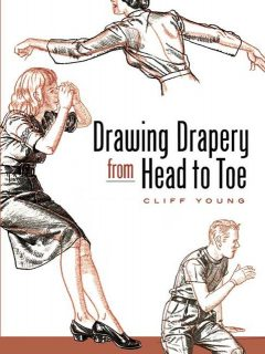 Drawing Drapery from Head to Toe, Cliff Young