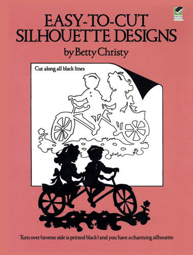 Easy-to-Cut Silhouette Designs, Betty Christy