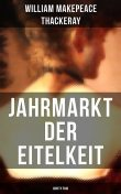 Jahrmarkt der Eitelkeit (Vanity Fair), William Makepeace Thackeray