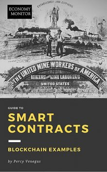 Economy Monitor Guide to Smart Contracts, Percy Venegas