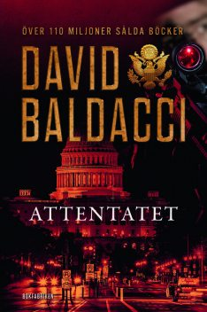 Attentatet, David Baldacci