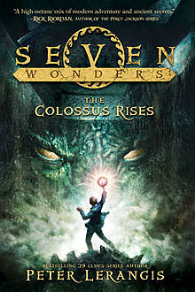 The Colossus Rises, Peter Lerangis