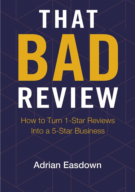 That Bad Review, Adrian Easdown
