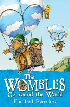 The Wombles Go round the World, Elisabeth Beresford