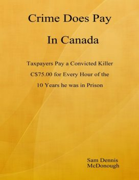Crime Does Pay In Canada, 40 Hindsight Sam Dennis McDonough, The O.J.Simpson Murders 40
