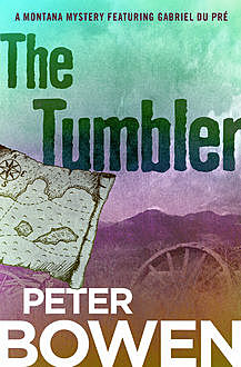 The Tumbler, Peter Bowen