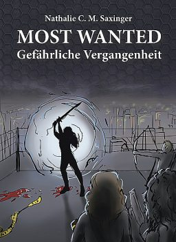 MOST WANTED, Nathalie C.M. Saxinger
