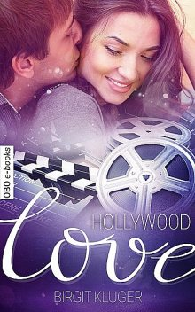 Hollywood Love, Birgit Kluger