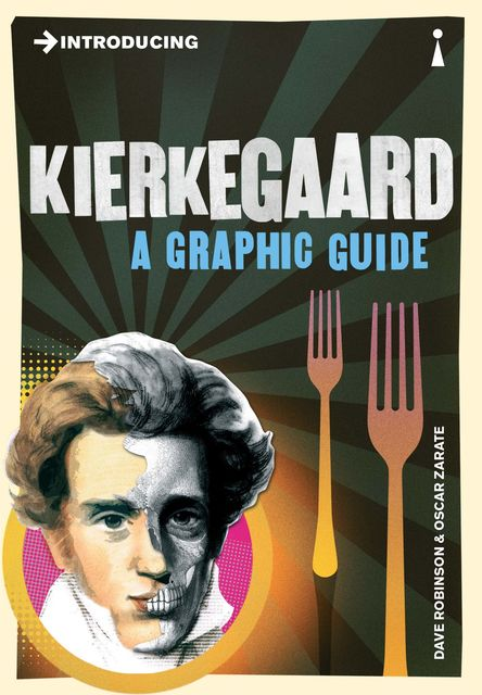 Introducing Kierkegaard, Dave Robinson