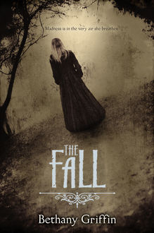 The Fall, Bethany Griffin