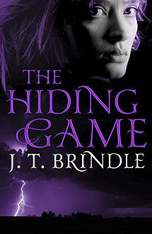 The Hiding Game, J.T.Brindle